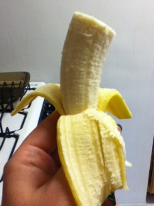 Half a banana. Just half...for now.
