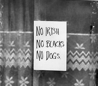 no irish no blacks no dogs sign